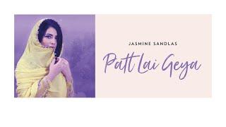 Patt Lai Geya Lyrics In Hindi