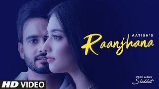 Raanjhana Lyrics In Hindi
