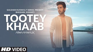 Tootey Khaab Lyrics In Hindi