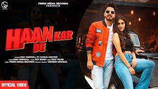 Haan Kar De Lyrics In Hindi