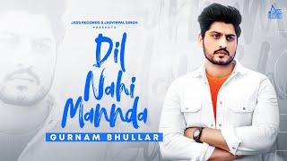 Dil Nahi Mannda Lyrics In Hindi