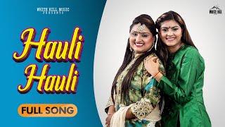 Hauli Hauli Lyrics In Hindi