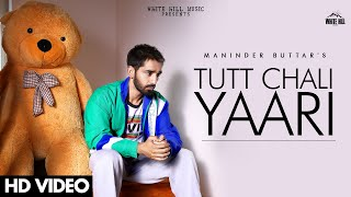 Tutt Chali Yaari Lyrics In Hindi