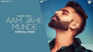 Aam Jahe Munde Lyrics In Hindi