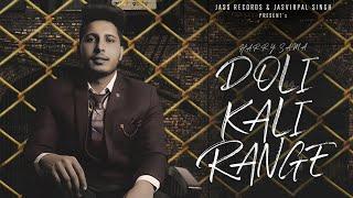 Doli Kali Range Lyrics