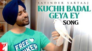 Kuchh Badal Geya Ey Lyrics In Hindi