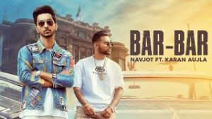 Bar-Bar-Lyrics-In-Hindi