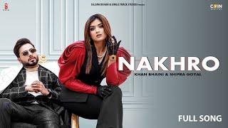 Nakhro Lyrics In Hindi