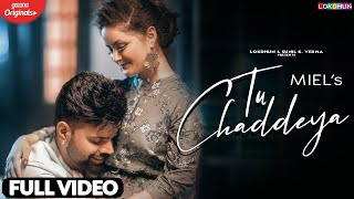 Tu Chaddeya Lyrics In Hindi