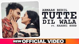 Tutte Dil Wala Lyrics In Hindi