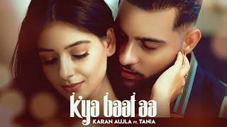 Kya Baat Aa Lyrics In Hindi