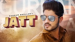 Jatt Lyrics In Hindi By Gurnam
