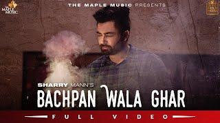 Bachpan Wala Ghar Lyrics In Hindi