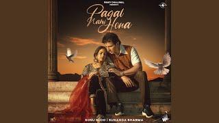 Pagal Hona Nahi Lyrics In Hindi