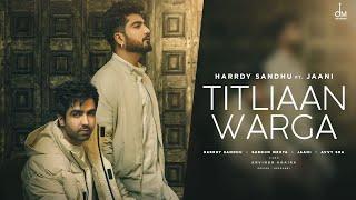 Titliyan Warga Lyrics In Hindi