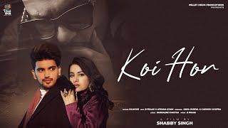 Koi Hor Lyrics In Hindi