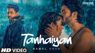 Tanhaiyan Lyrics In Hindi