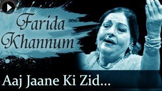 Aaj Jaane Ki Zid Na Karo Lyrics